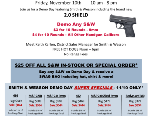 Smith & Wesson Demo Day!