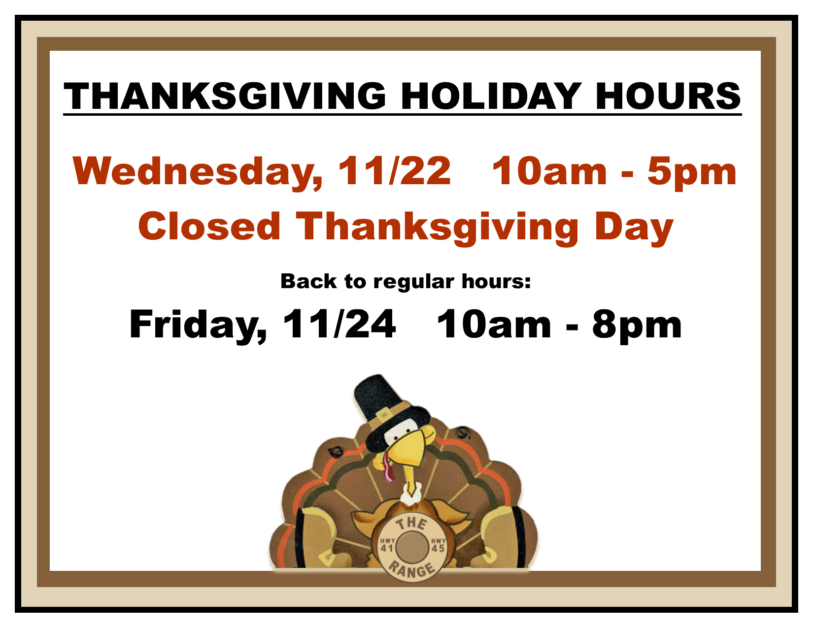Thanksgiving Holiday Hours The Range Of Richfield